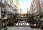 Poland – Magical Gdansk