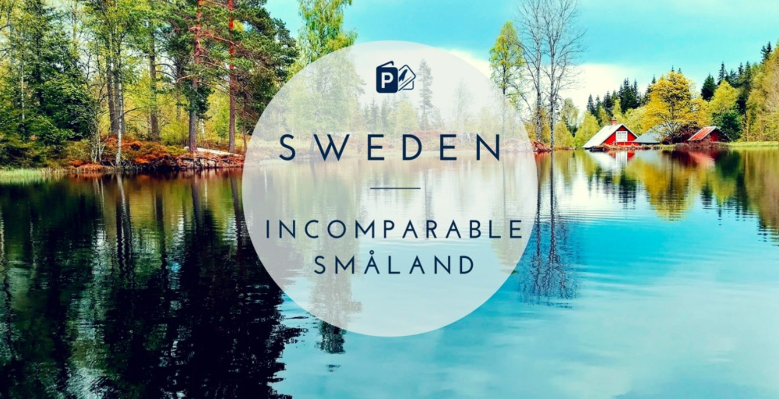 Sweden – Incomparable Småland