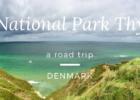 Denmark – Roadtrip through National Park Thy