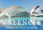 Spain – There is something about Valencia
